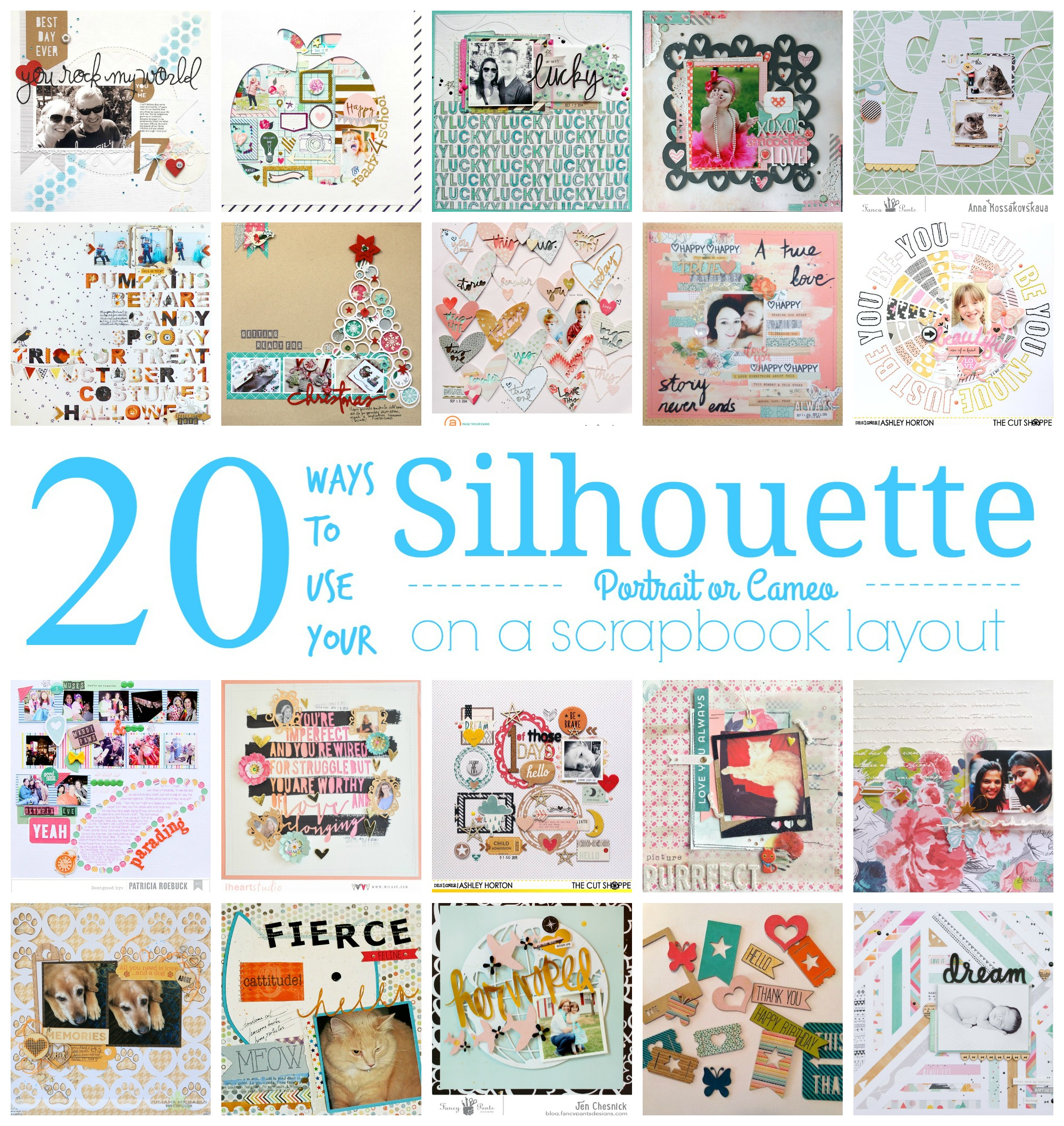 20 Ways To Use A Silhouette For Your Scrapbook Layout